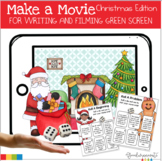 Make a Movie- Christmas Themed for Green Screen