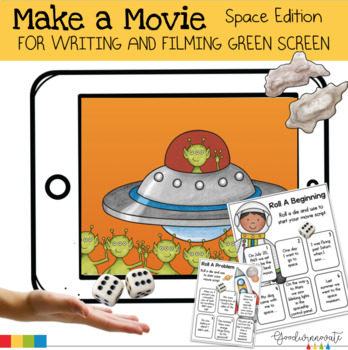 Make a Movie- Space Themed for Green Screen