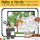 Make a Movie- Thanksgiving Themed for Green Screen