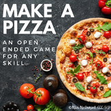 Make a Pizza | an open ended game for ANY skill