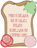 Make a Sandwich out of Guided Reading- Common Core Aligned