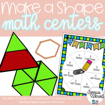 Make a Shape: Two Math Centers for Practicing Building Shapes