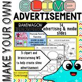 Make a Slime Advertisement