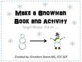 Make a Snowman: Book & Activity
