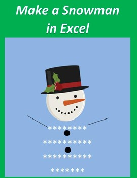 Make a Snowman in Microsoft Excel for 1st-3rd Grade