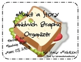 Make a Story Sandwich Graphic Organizer - Plot