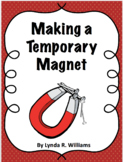 Make a Temporary Magnet NGSS 3-PS2-3 and 3-PS2-4
