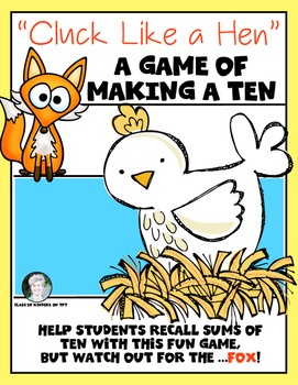 Make a Ten {Cluck Like a Hen Game} First Grade and Kinderg