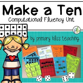 Make a Ten Computational Fluency Unit