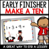 Make a Ten   Early Finisher