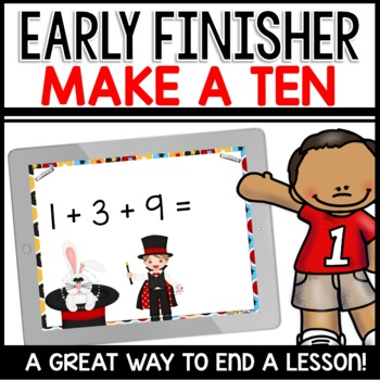 Make a Ten (Early Finisher PPT)