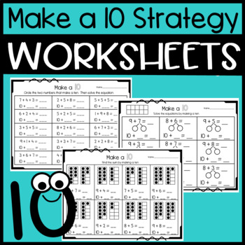 Make a Ten Strategy for Addition: Worksheet and Center Activity