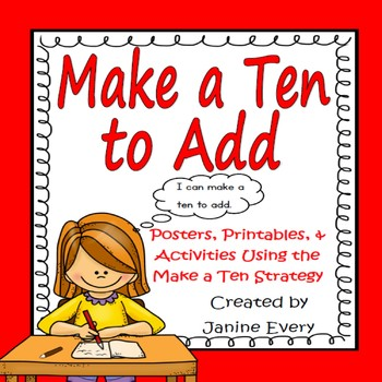 Make a Ten to Add:  Activities and Printables