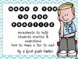 Make a Ten to Add Worksheets