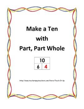 Make a Ten using Part, Part Whole