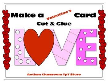 Make a Valentine's Card (Cut and Glue)