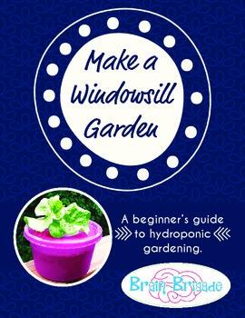 Make a Windowsill Garden | Intro to Hydroponics | {STEM}, pH, Garden, Biology