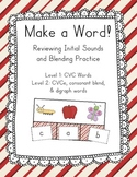 Make a Word! CVC, CVCe, Blends and Digraphs