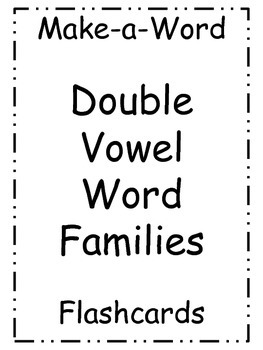 Make-a-Word Double Vowel Word Family Flashcards
