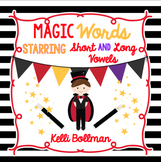 Making Magic Words {Long AND Short Vowels}