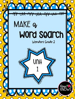 Make a Word Search McGraw Hill Wonders Grade 2 Unit 1 Week 1 FREEBIE
