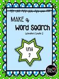Make a Word Search McGraw Hill Wonders Grade 2 Unit 2
