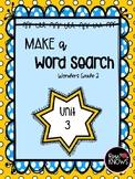 Make a Word Search McGraw Hill Wonders Grade 2 Unit 3