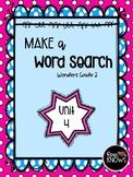 Make a Word Search McGraw Hill Wonders Grade 2 Unit 4