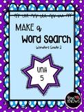 Make a Word Search McGraw Hill Wonders Grade 2 Unit 5