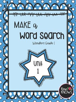 Make a Word Search McGraw Hill Wonders Grade 1 Unit 1
