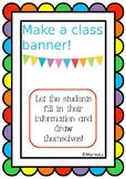 Make a cute class banner!