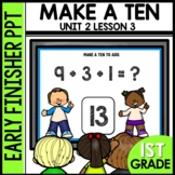 Early Finishers Activities | Make a ten to add