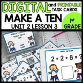 Make a ten to help you solve  DIGITAL TASK CARDS | PRINTAB