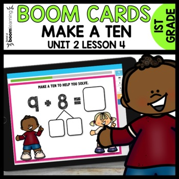 Make a ten to solve BOOM CARDS | DIGITAL TASK CARDS | Module 2 Lesson 4