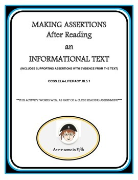 Make an Assertion After Reading Informational Text