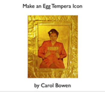 Make an Egg Tempera Icon With High School Art Classes