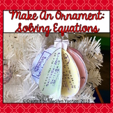 Make an Ornament: Solving Equations