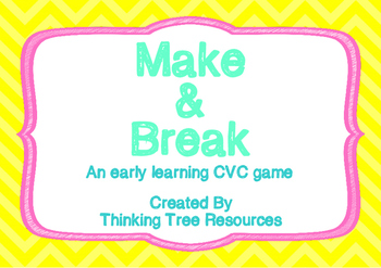 Make and Break CVC Game