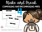 Make and Break Composing and Decomposing Mats (Graphic Organizer)