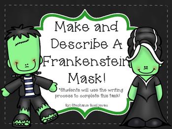 Make and Describe a Frankenstein Mask