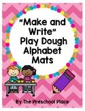 Make and Write Alphabet Play Dough Mats- Letters, Preschoo