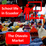 School life in Ecuador (1), The Otavalo market (2), thematic units - SP Inter. 1