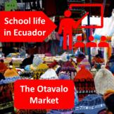 School life in Ecuador (1), The Otavalo market (2), thematic units - SP Inter. 1