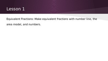 Make equivalent fractions using number lines, area models, and numbers