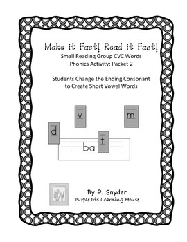 Make it Fast! Read it Fast! Reading Group Short Vowel Phonics Activity Packet 2