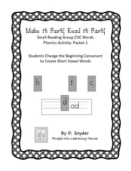 Make it Fast! Read it Fast! Small Reading Group Short Vowel Phonics Activity