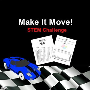 Make it Move! Race Car STEM Challenge