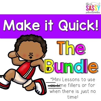 Make it Quick! Bundle