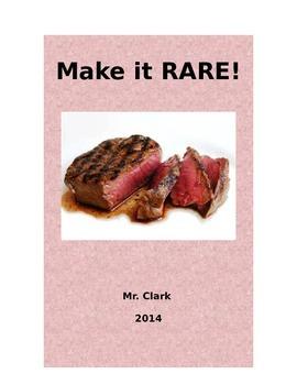 Make it RARE!