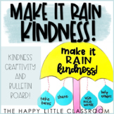 Make it Rain Kindness! And More! Craft and Bulletin Board!